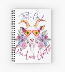 Just a Girl Who Loves Goats  Spiral Notebook