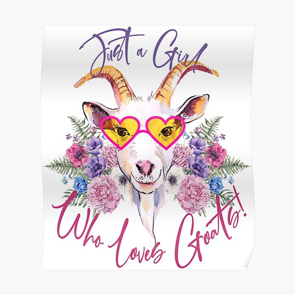 Just a Girl Who Loves Goats  Poster