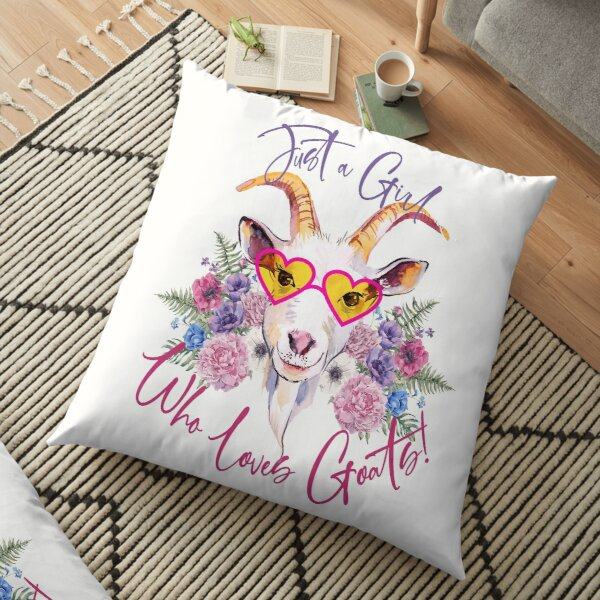 Just a Girl Who Loves Goats  Floor Pillow