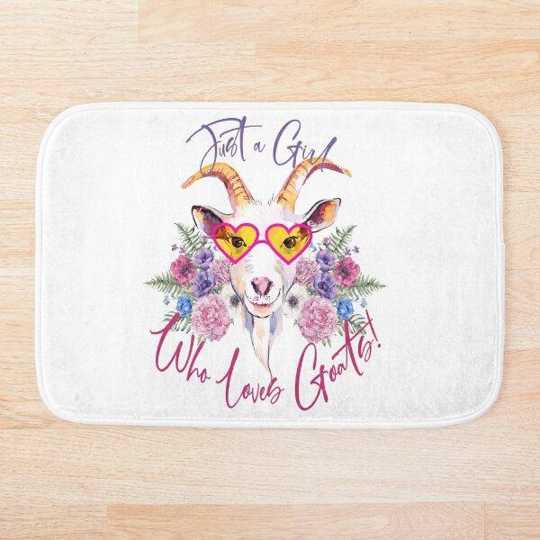 Just a Girl Who Loves Goats  Bath Mat