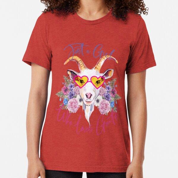 Just a Girl Who Loves Goats  Tri-blend T-Shirt