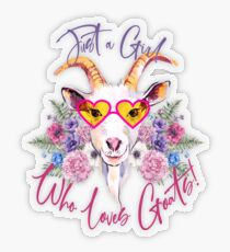 Just a Girl Who Loves Goats  Transparent Sticker
