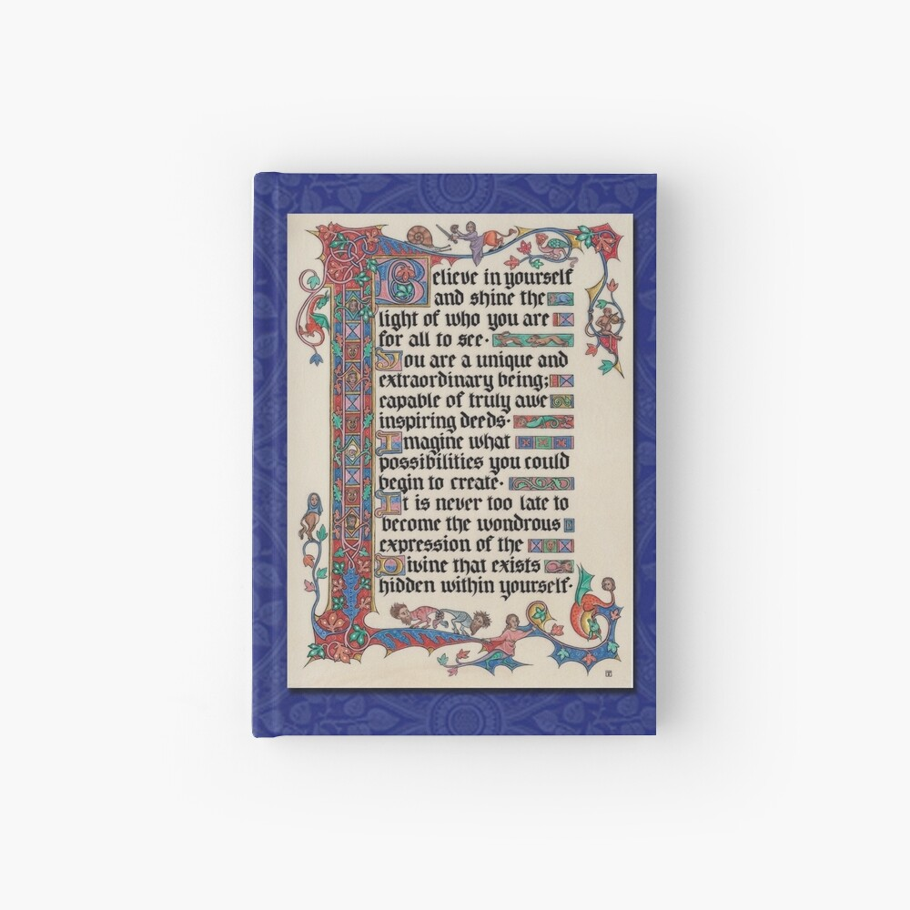 Medieval Illumination - Believe in yourself  Hardcover Journal