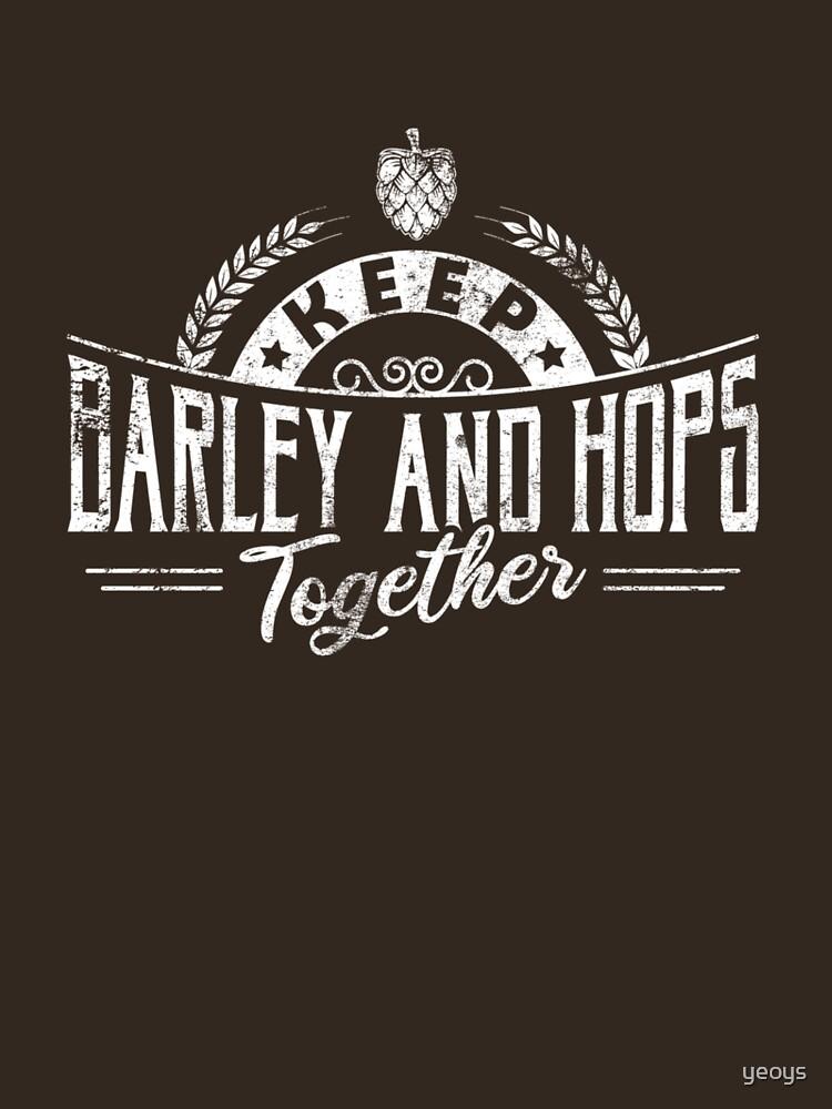 Keep Barley And Hops Together - Reinheitsgebot von yeoys