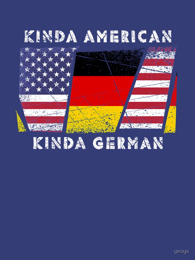 Kinda American Kinda German - Dual Citizenship von yeoys