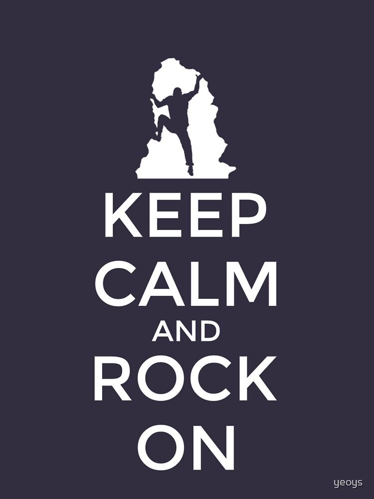 Keep Calm And Rock On - Climbing & Boulder von yeoys