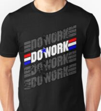 Do Work! 1 T-Shirt