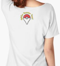 Pokemon Go! Gotta Become Poor! Women's Relaxed Fit T-Shirt