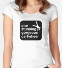 one stunning gorgeous cartwheel Fitted Scoop T-Shirt