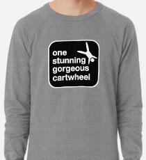 one stunning gorgeous cartwheel Lightweight Sweatshirt