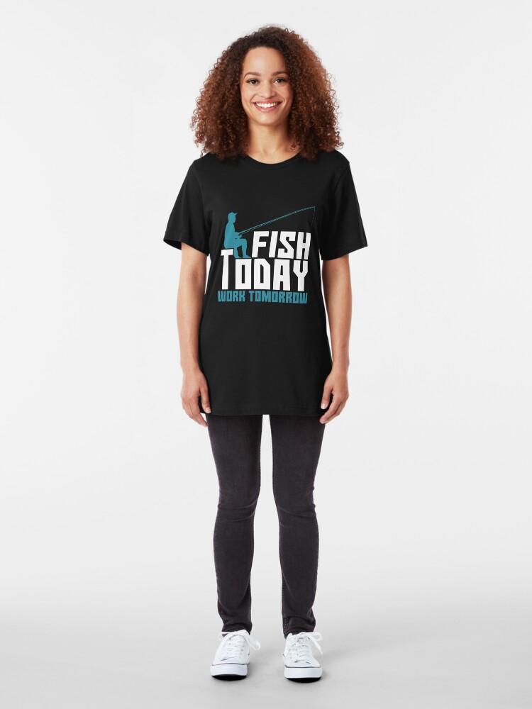 Alternative Ansicht von Fish Today Work Tomorrow - Old Fisherman Slim Fit T-Shirt