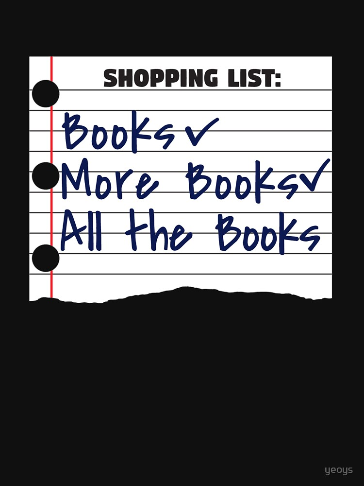 Shopping List Books More Book All The Books - Bookworm von yeoys