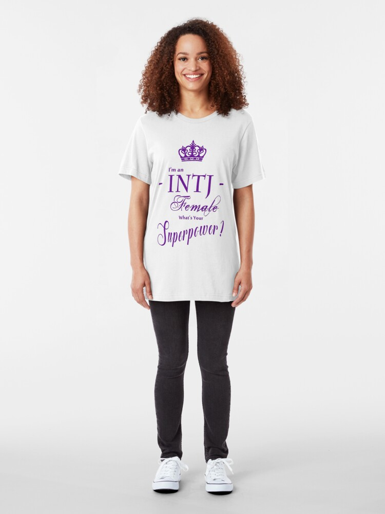 Alternate view of I'm an INTJ Female What's Your Superpower? Slim Fit T-Shirt
