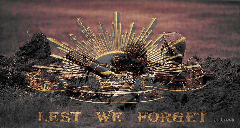 Lest We Forget  #1 by Ian Creek