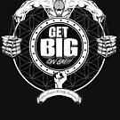 Get Big On 'Em!!! - BLACK by GetBigOnEm