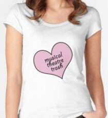 Musical theatre trash Fitted Scoop T-Shirt