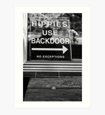 Hippies Use Back Door Art Print