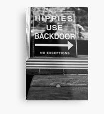 Hippies Use Back Door Metal Print