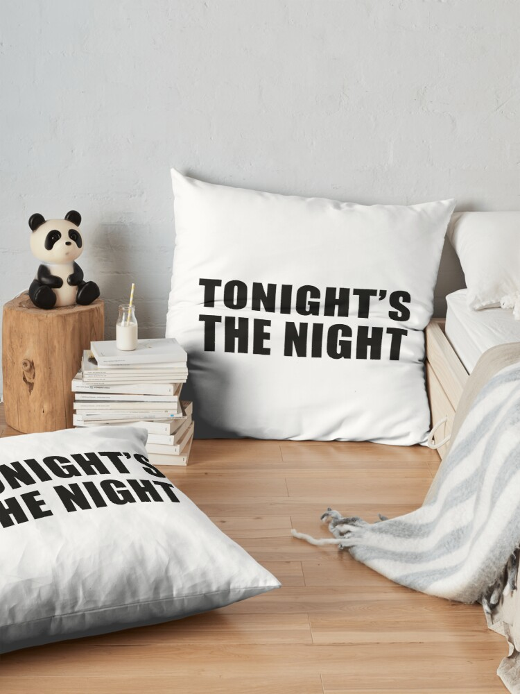 Alternate view of Tonight's The Night Floor Pillow