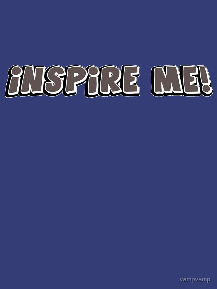 inspire me! by vampvamp