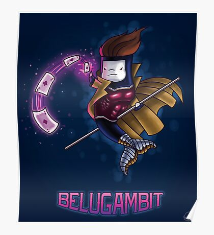 BeluGambit Print Poster