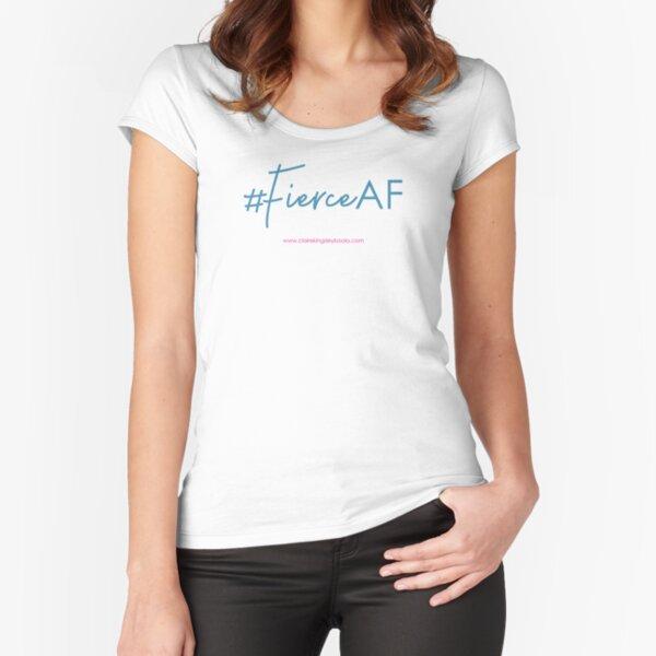 Fierce AF Fitted Scoop T-Shirt