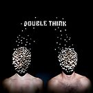 Double Think by meanderthal