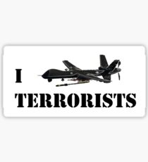 I MQ-9 Terrorists Stickers Sticker