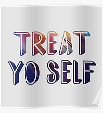 Treat yo self 2  Poster