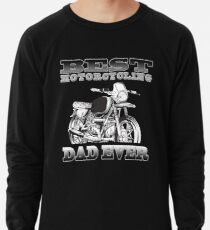 Mens Best Motorcycling Dad Ever Motorcycle Lover Rider Fan Father Lightweight Sweatshirt