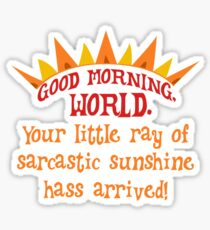 Sarcastic sunshine Sticker