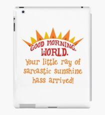 Sarcastic sunshine iPad Case/Skin