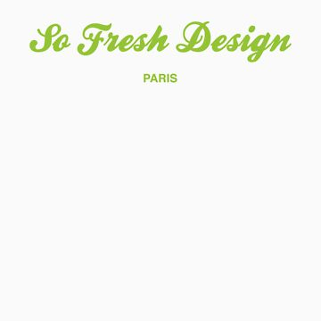 SoFresh Design - SoFresh Design - Paris by SoFreshDesign