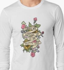 """Things Are Shaping Up To Be Pretty. Odd."" Long Sleeve T-Shirt"
