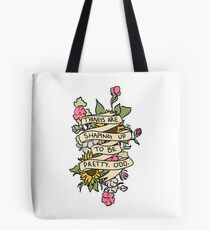 """""""Things Are Shaping Up To Be Pretty. Odd."""" Tote Bag"""
