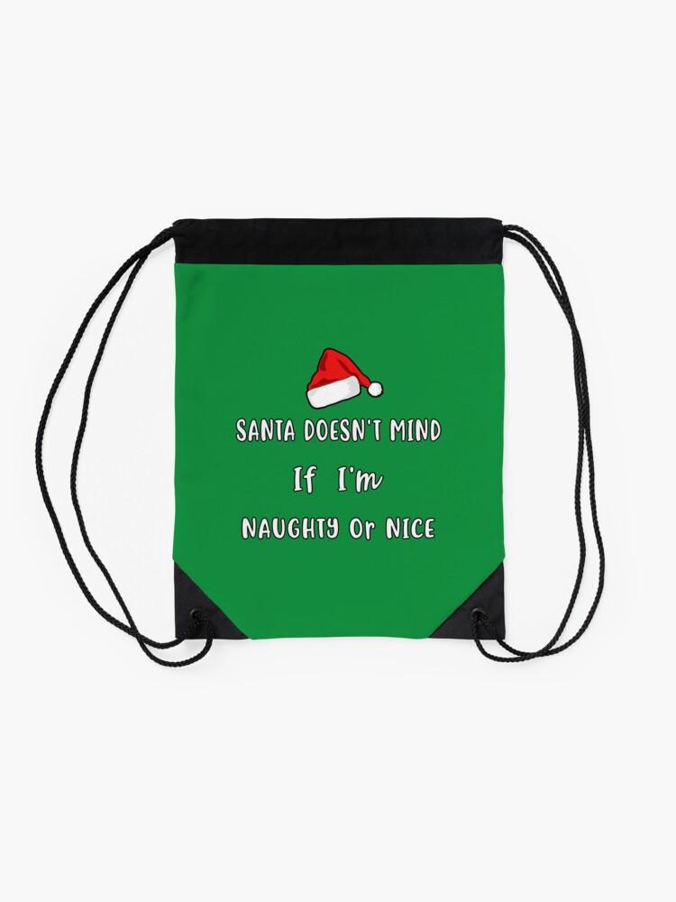 Alternate view of Santa Doesn't Mind Christmas Pajama Clothing Co. Drawstring Bag