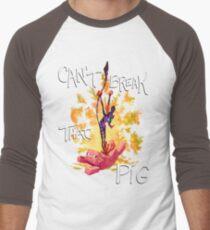 Can't Break That Pig Men's Baseball ¾ T-Shirt