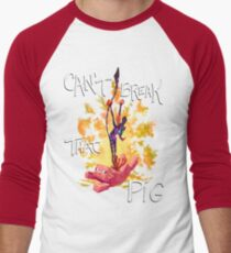Can't Break That Pig Men's Baseball ¾ T-Shirt
