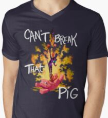 Can't Break That Pig Mens V-Neck T-Shirt