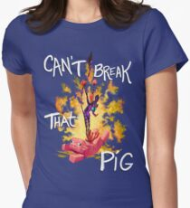 Can't Break That Pig Womens Fitted T-Shirt