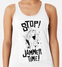 'STOP! JAMMER TIME!  Racerback Tank Top