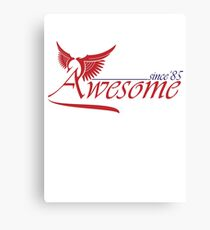 Awesome Since 1985 Canvas Print