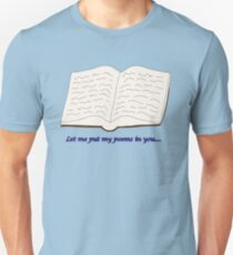 "Blades of Glory ""Let me put my poems in you…"" Unisex T-Shirt"