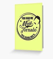 Ron swanson , Meat tornado Greeting Card