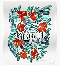 Killin' It – Tropical Red & Green Poster