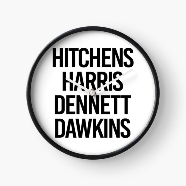 Harris Hitchens Dennett Dawkins aka the 4 Horsemen of the Apocalypse Clock