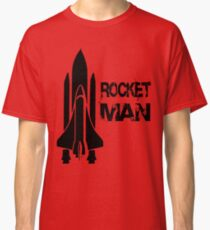 Rocket Man Classic T-Shirt