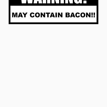 may contain bacon by roub64