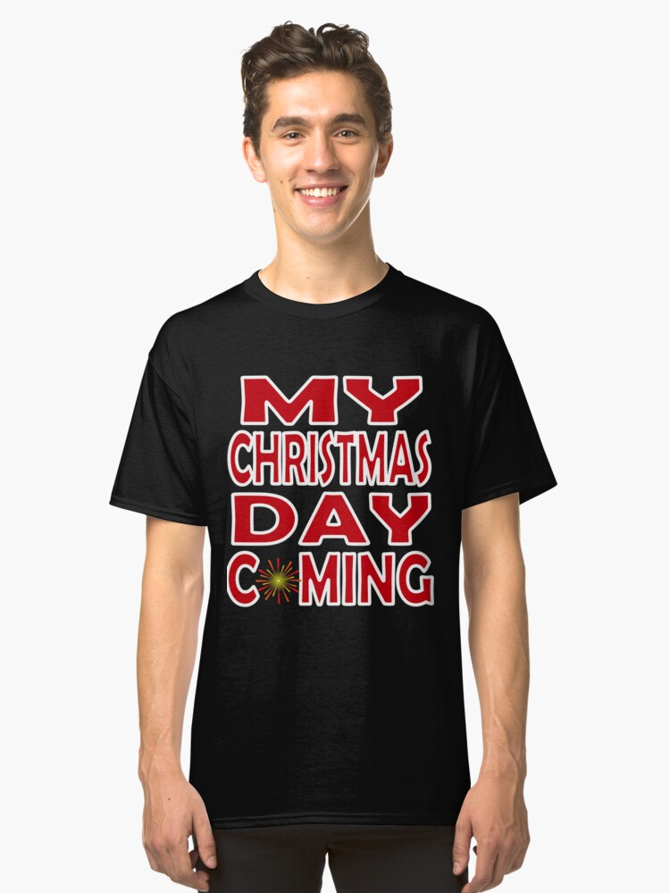 Alternate view of OMG Christmas Coming Classic T-Shirt