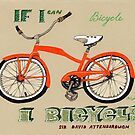 If I Can Bicycle, I Bicycle by Yuliya Art